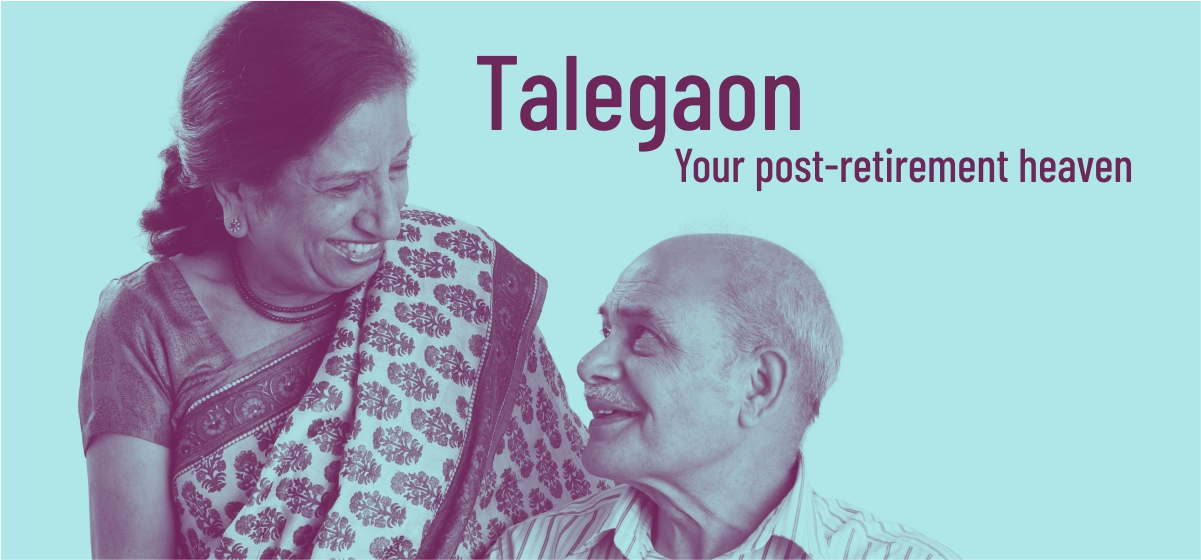 Talegaon: Your post-retirement heaven