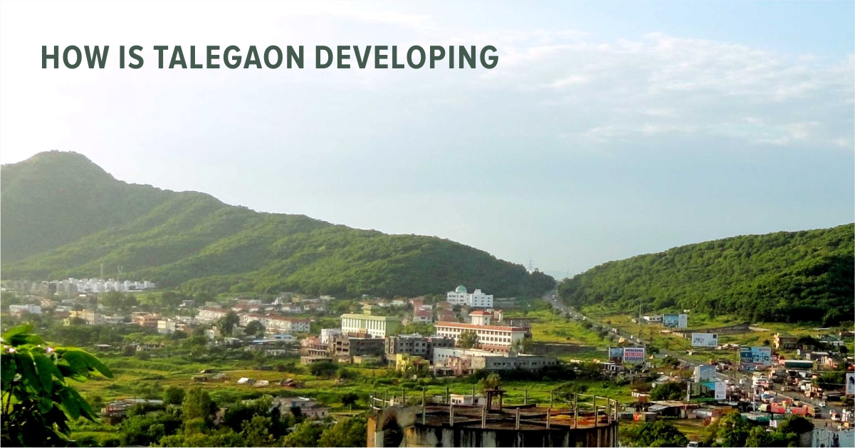 How is Talegaon developing